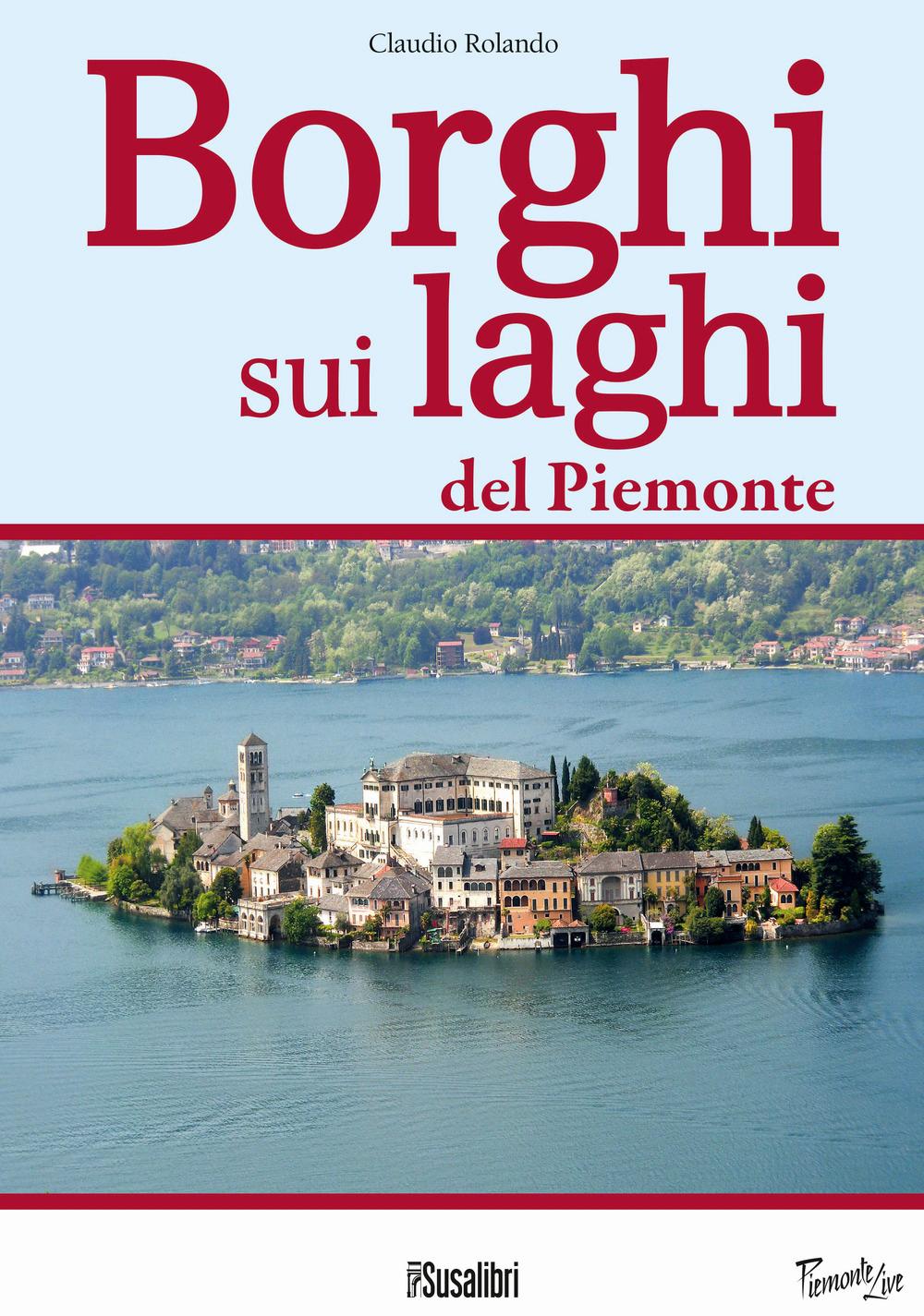 Borghi sui Laghi del Piemonte.