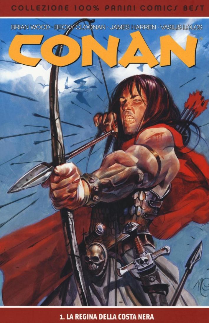 La regina della Costa nera. Conan best. Vol. 1.