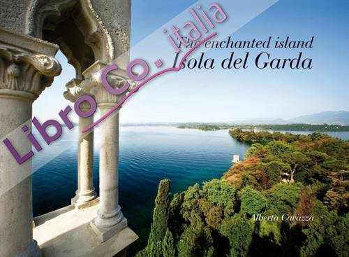 The enchanted island Isola del Garda.