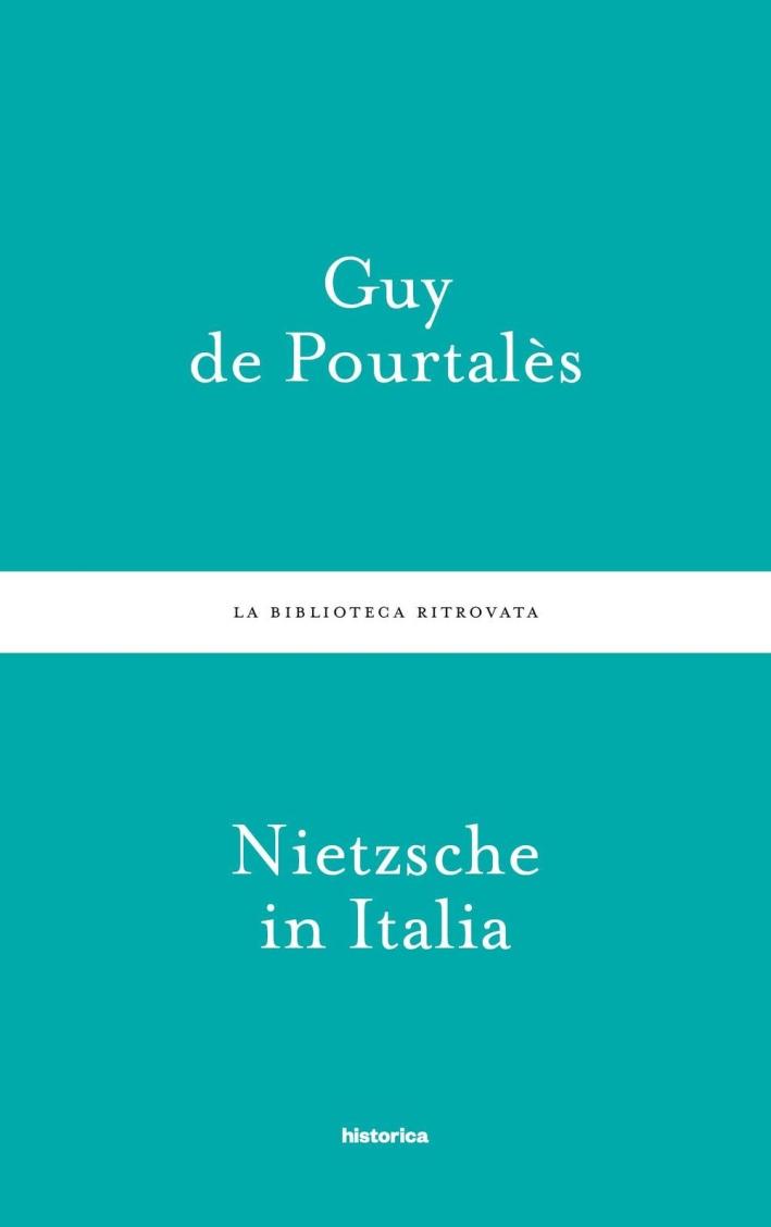 Nietzsche in Italia.