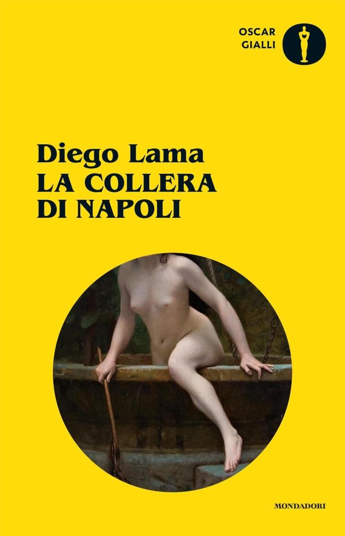 La collera di Napoli.