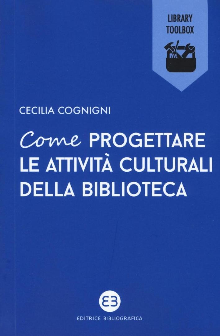 Come organizzare le attività culturali in biblioteca.