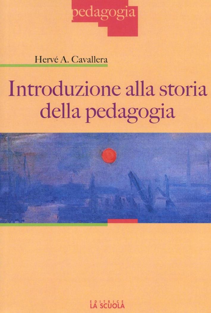 Introduzione alla storia della pedagogia.