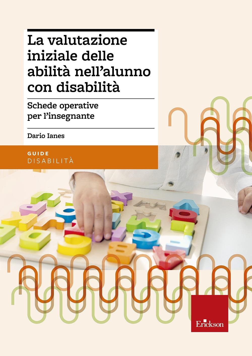 La valutazione iniziale delle abilità nell'alunno con disabilità.