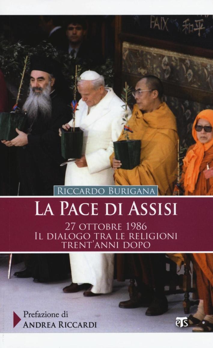 La pace di Assisi.