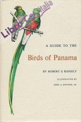 A Guide to the Birds of Panama: With Costa Rica, Nicaragua, and Honduras.
