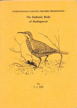 The Endemic Birds of Madagascar.
