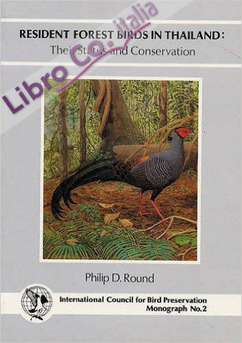 Resident Forest Birds in Thailand: Their Status and Conservation.