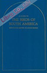Guide to the Birds of South America Reprint edition by Rodolphe Meyer De Schauensee.
