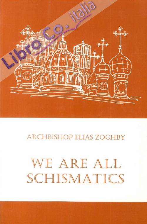 We Are All Schismatics.