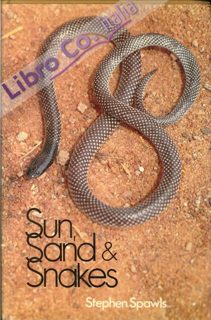 Sun, Sand & Snakes.