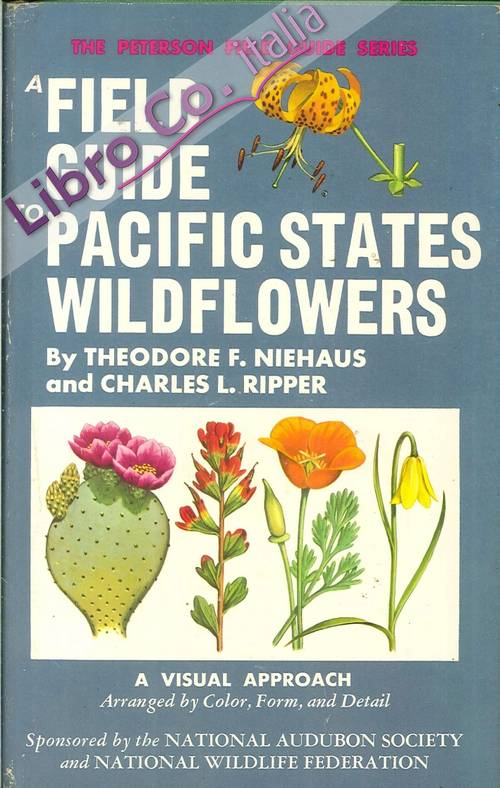 A Field Guide To Pacific States Wildflowers.