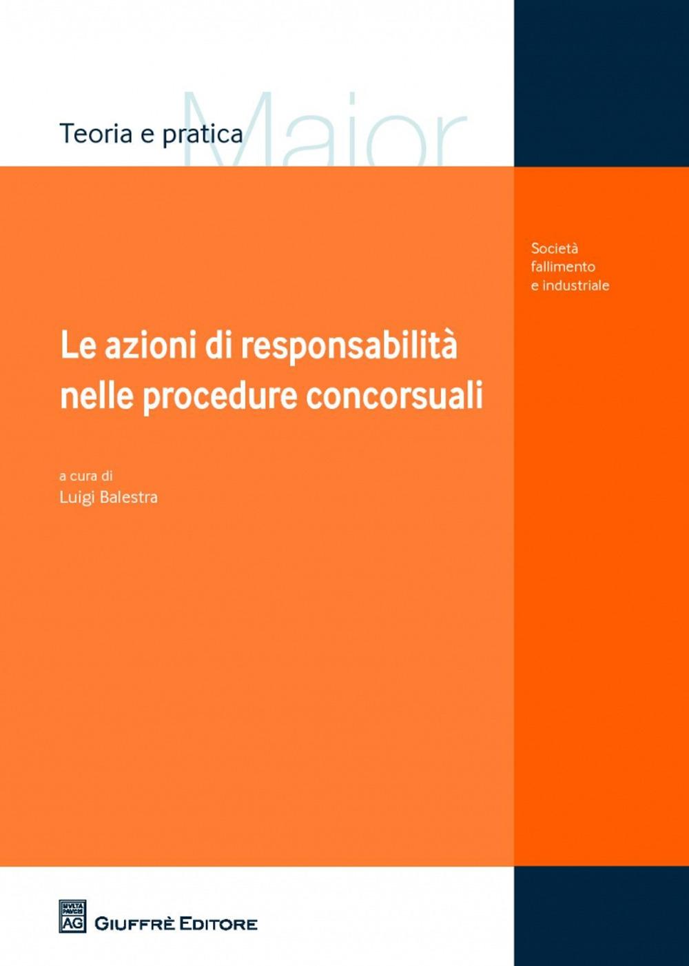 Le azioni di responsabilità nelle procedure concorsuali.