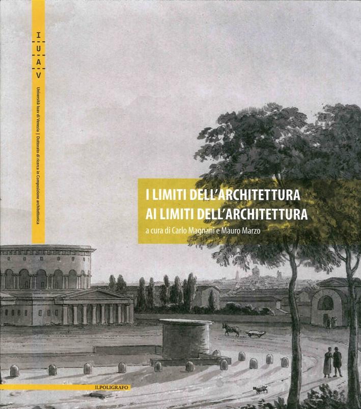 I Limiti dell'Architettura ai Limiti dell'Architettura