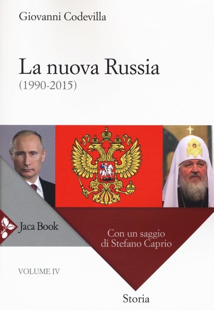 Storia della Russia e dei Paesi Limitrofi. Chiesa e Impero. Vol. 4: la Nuova Russia (1990-2015)