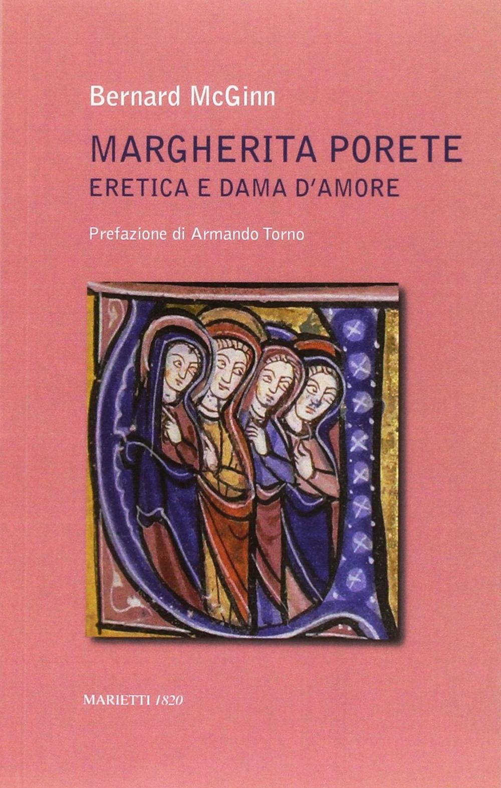 Margherita di Porete eretica e dama d'amore.