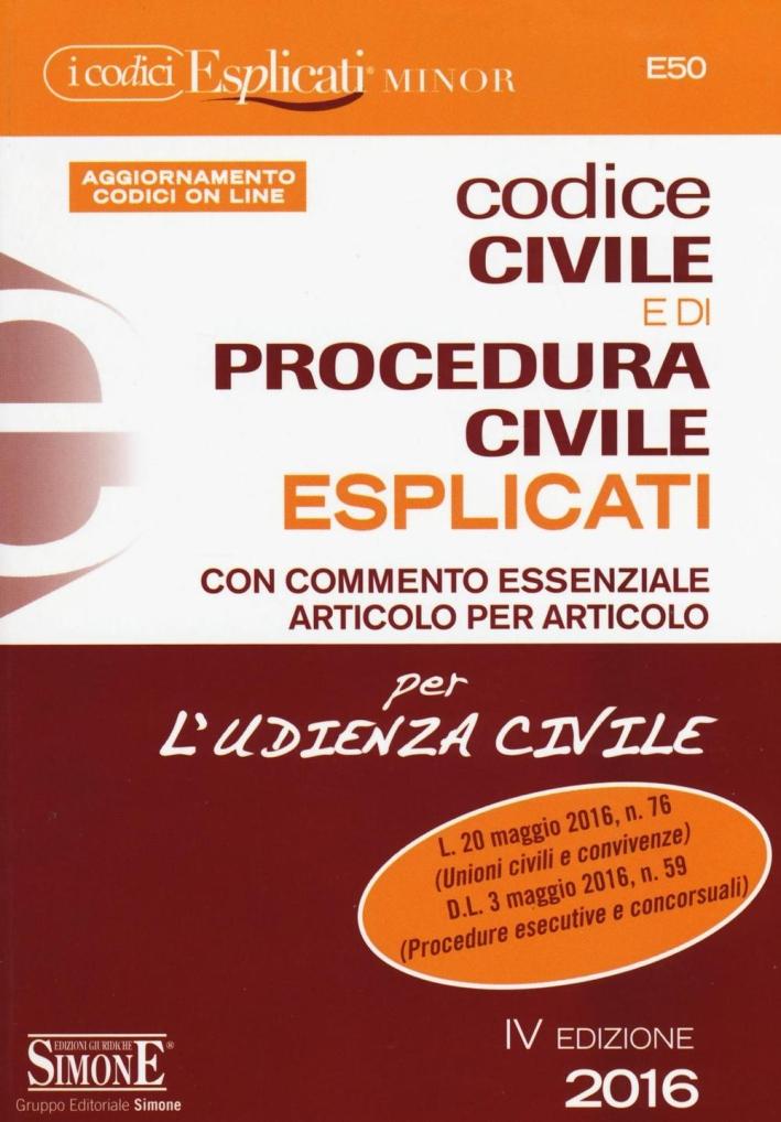 Codice civile e di procedura civile esplicati. Ediz. minor. Con aggiornamento online