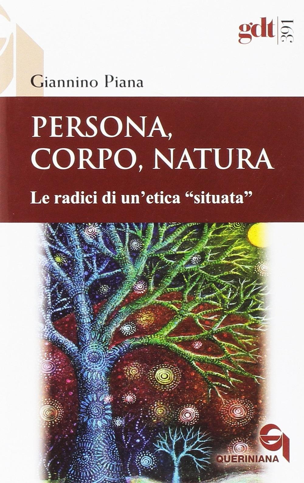 Persona, corpo, natura. Le radici di un'etica