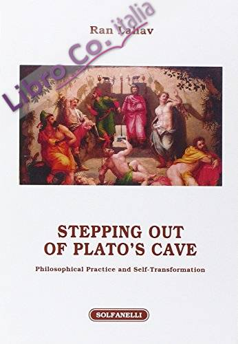 Stepping out of Plato's cave. Philosophical practice and self-transformation