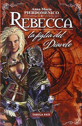 Rebecca. La figlia del diavolo.