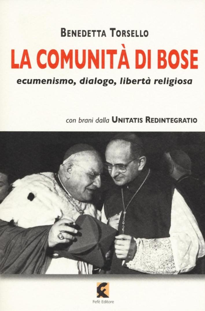 La comunità di Bose. Ecumenismo, dialogo, libertà religiosa