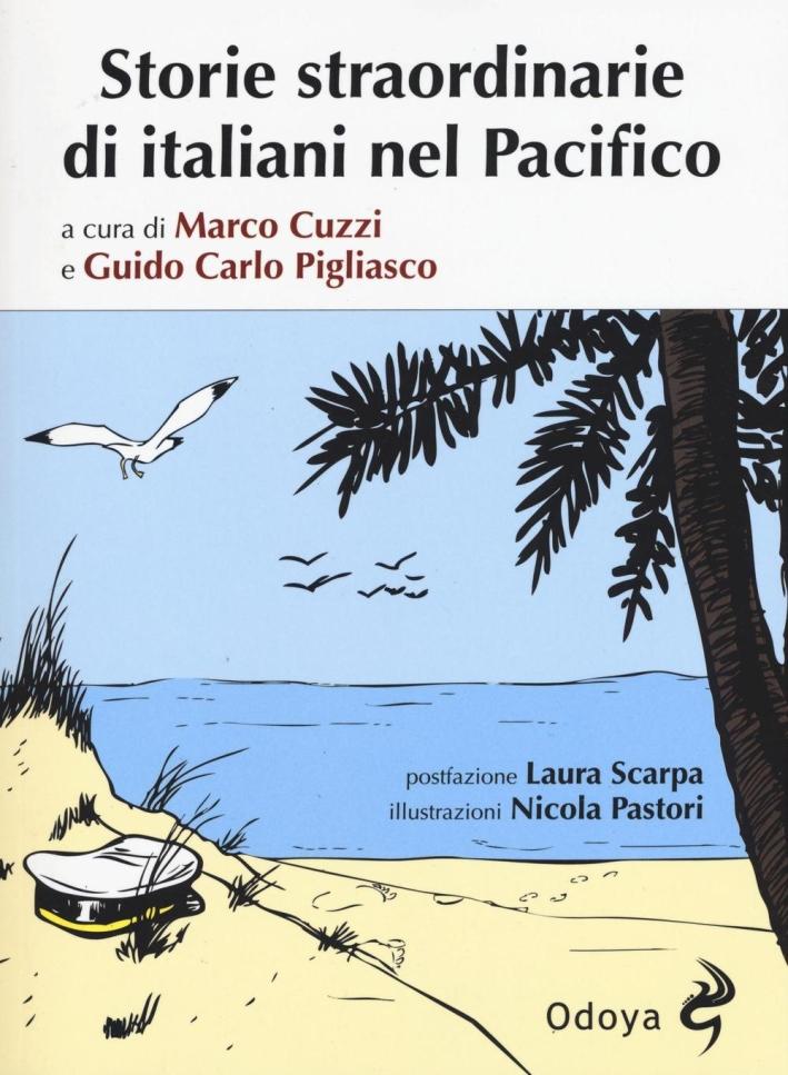 Storie straordinarie di italiani nel Pacifico