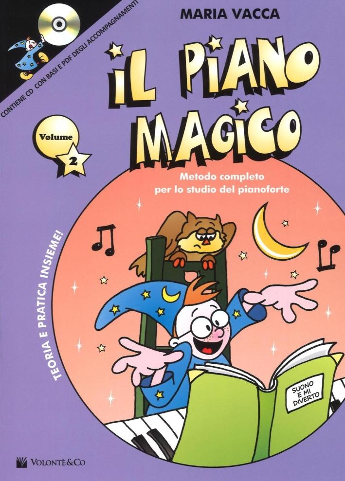 Il piano magico. Con CD Audio. Vol. 2