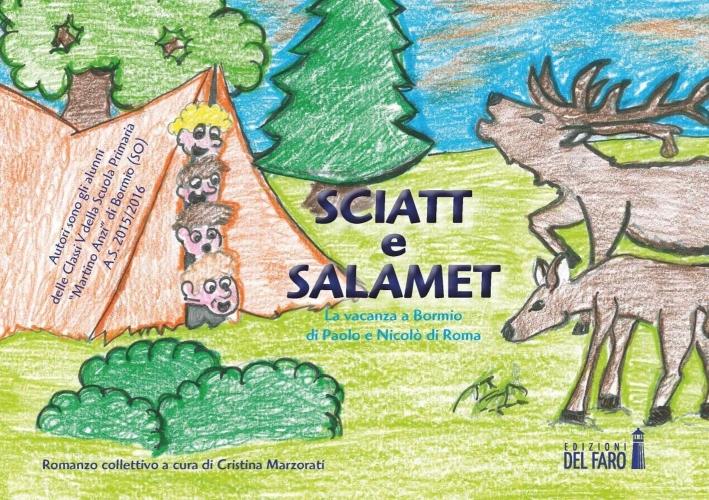 Sciatt e Salamet. La vacanza a Bormio di Paolo e Nicolò di Roma