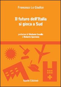 Il futuro dell'Italia si gioca a sud