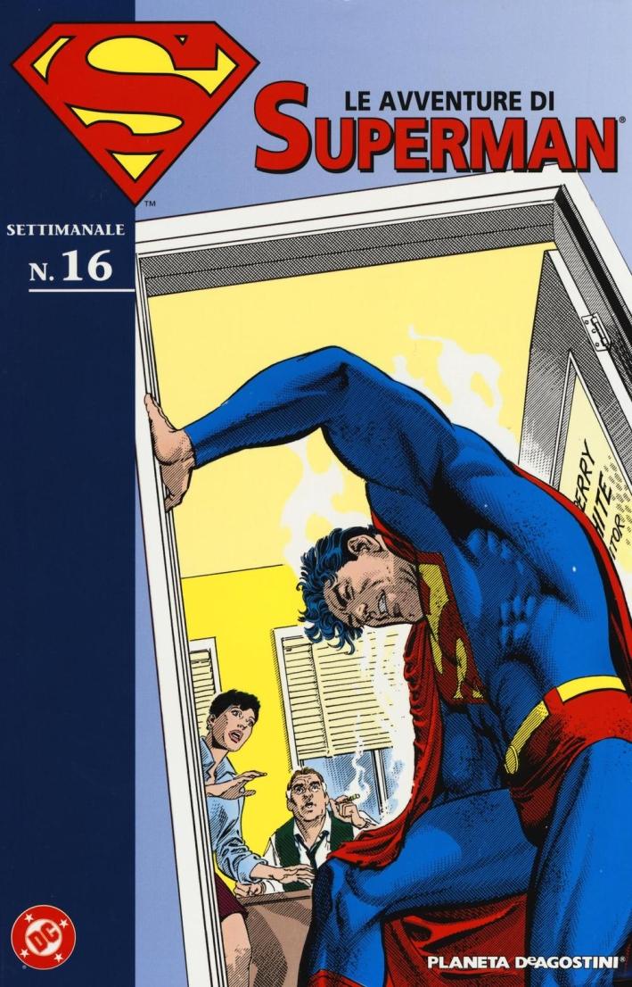 Le avventure di Superman. Vol. 16
