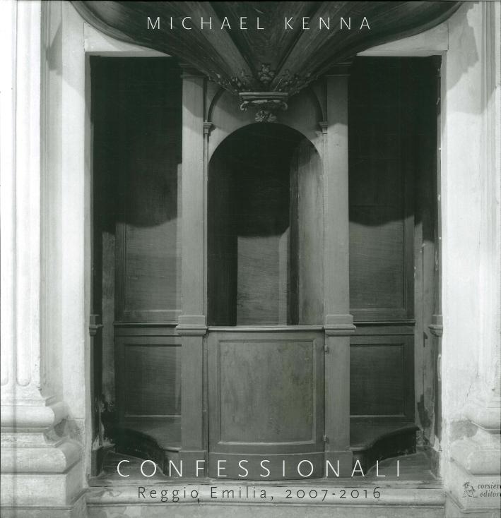 Confessionali. Reggio Emilia, 2007-2016