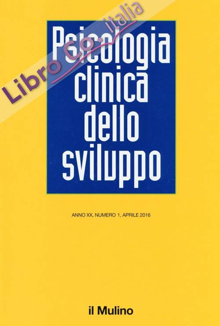 Psicologia clinica dello sviluppo (2016). Vol. 1.