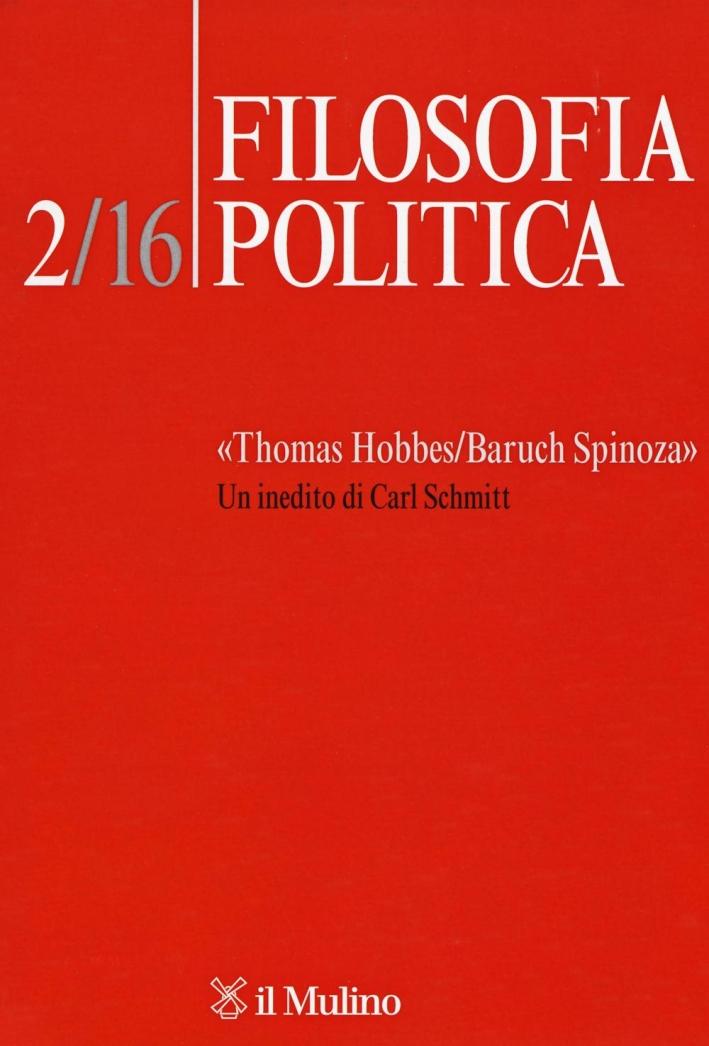 Filosofia politica (2016). Vol. 2: «Thomas Hobbes/Baruch Spinoza». Un inedito di Carl Schmitt