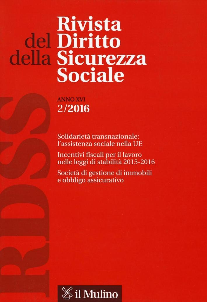Rivista del diritto della sicurezza sociale (2016). Vol. 2