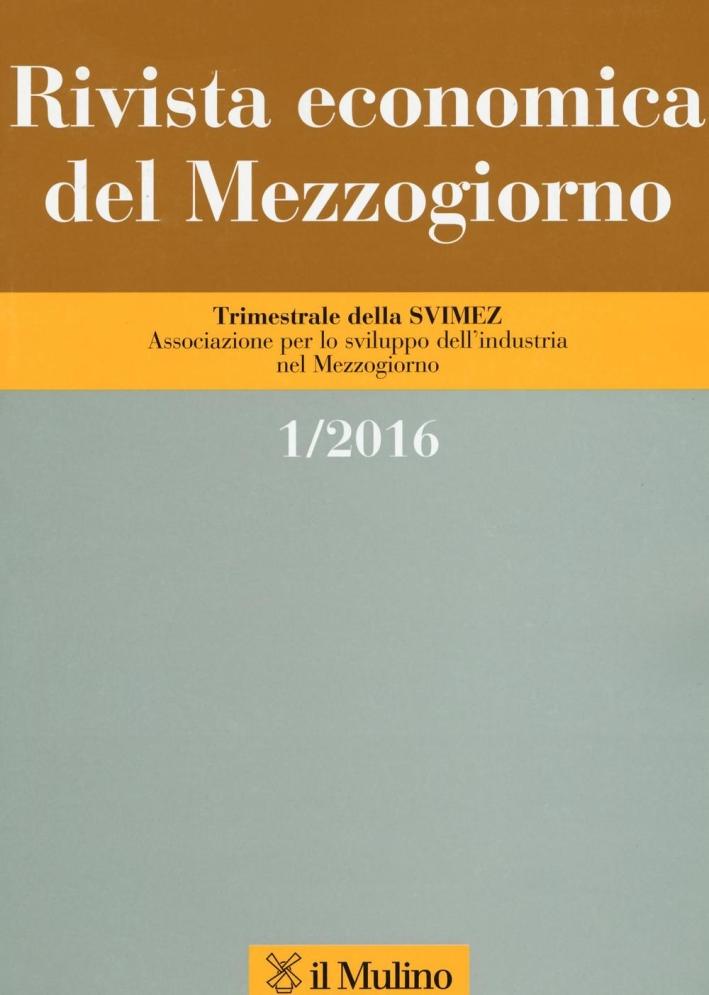 Rivista economica del Mezzogiorno (2016). Vol. 1