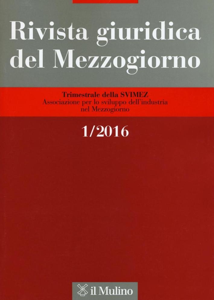 Rivista giuridica del Mezzogiorno (2016). Vol. 1.