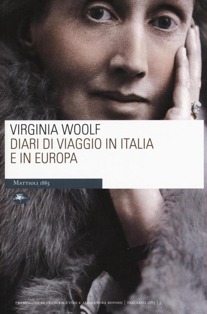 Diari di viaggio in Italia e in Europa.