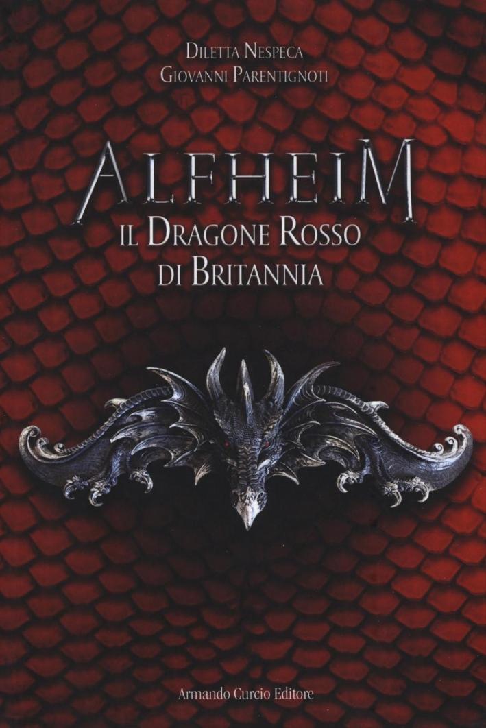 Il dragone rosso di Britannia. Alfheim.
