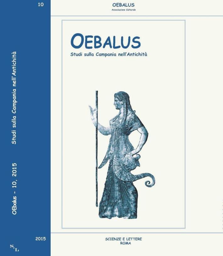 Oebalus. Studi sulla Campania nell'Antichità. Vol. 10.2015.