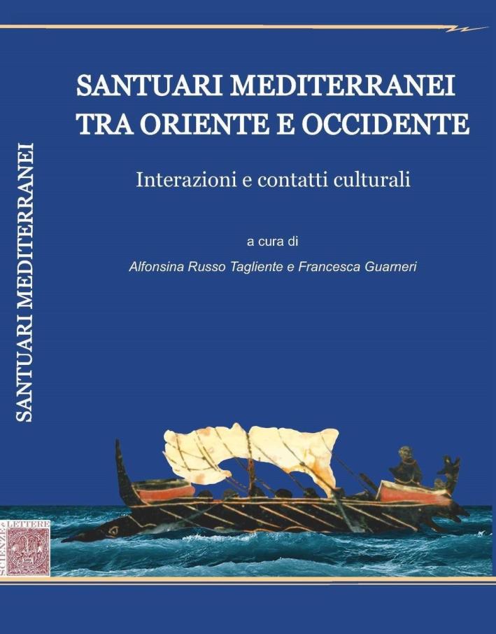 Santuari Mediterranei tra Oriente e Occidente. Interazioni e Contatti Culturali.