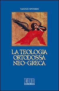 La teologia ortodossa neo-greca.