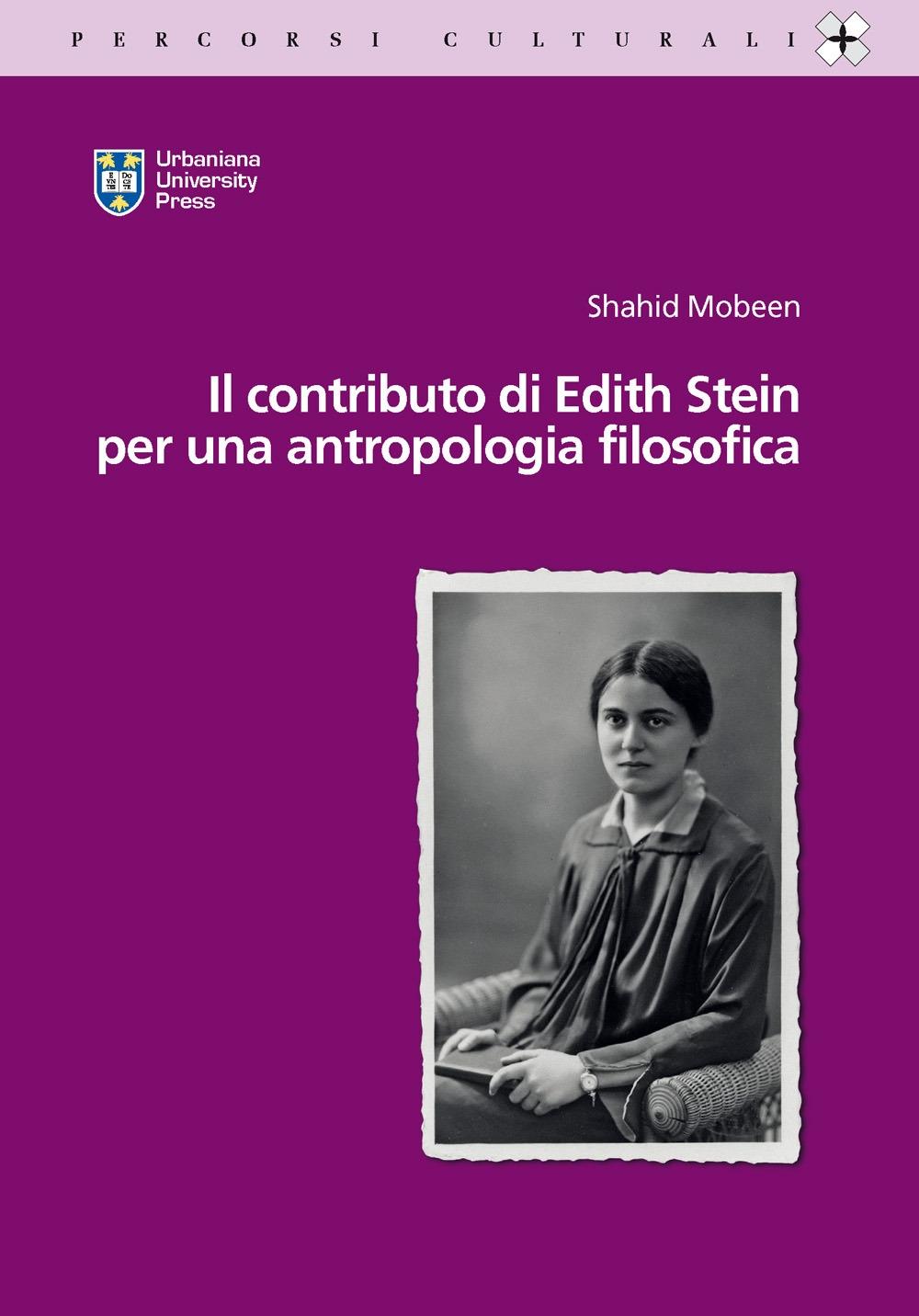 Il contributo di Edith Stein per una antropologia filosofica.