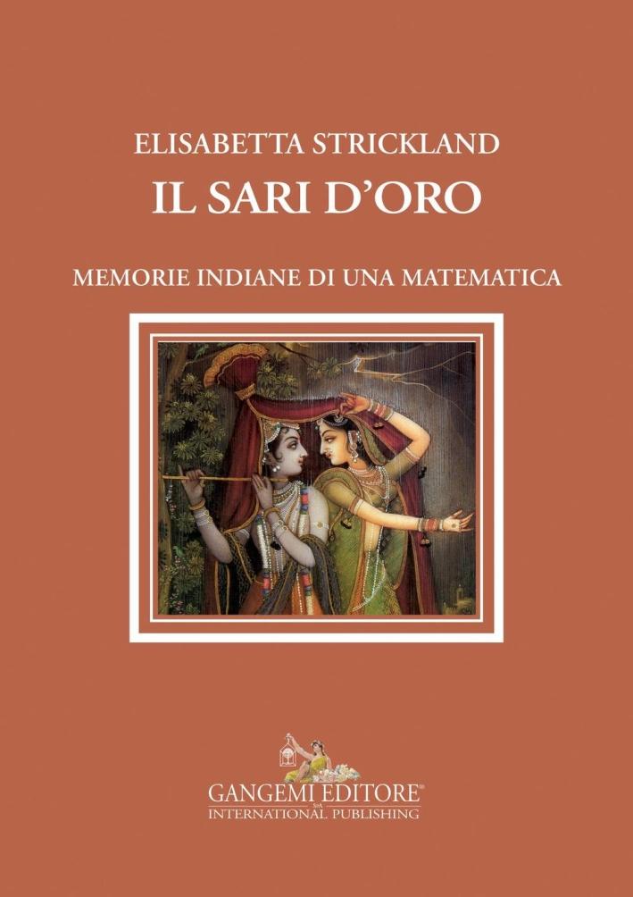 Il sari d'oro. Memorie indiane di una matematica.