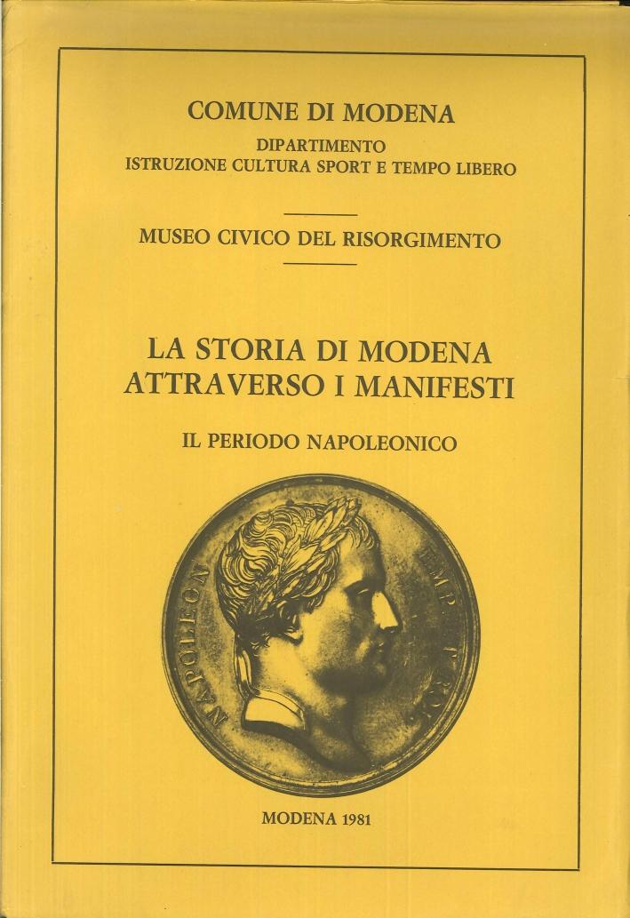 La Storia di Modena Attraverso i Manifesti. Il Periodo Napoleonico.
