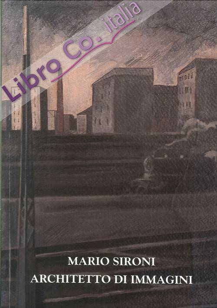 Mario Sironi Architetto di Immagini.