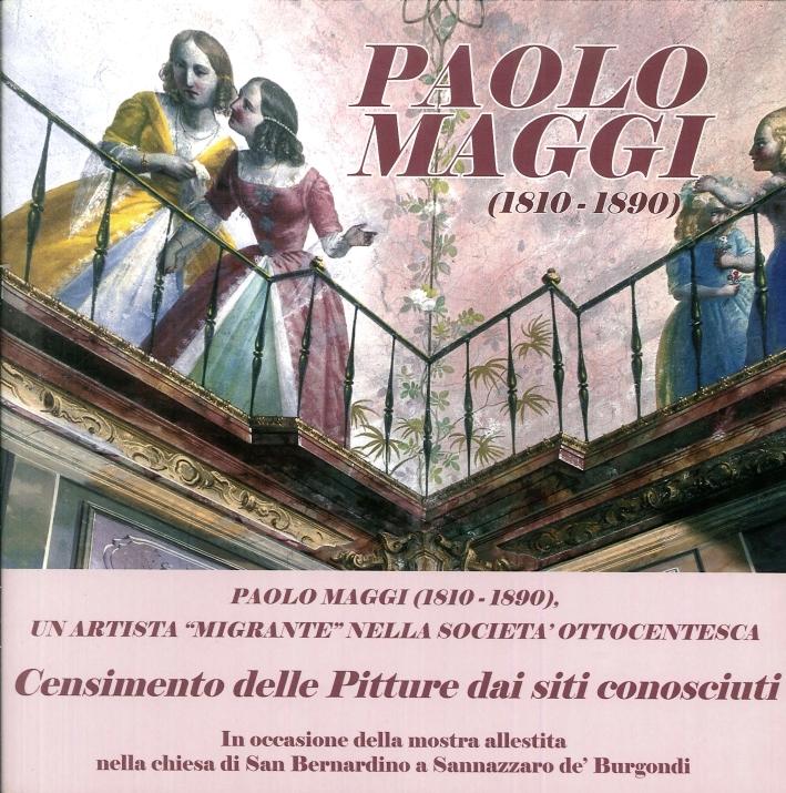 Paolo Maggi (1810-1890), un Artista