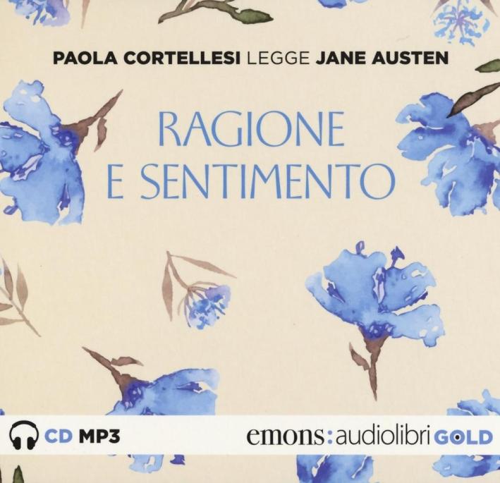 Ragione e sentimento letto da Paola Cortellesi. Audiolibro. CD Audio formato MP3.