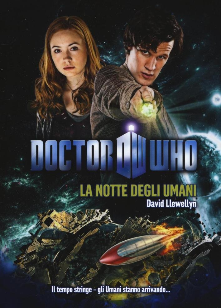 La notte degli umani. Doctor Who.