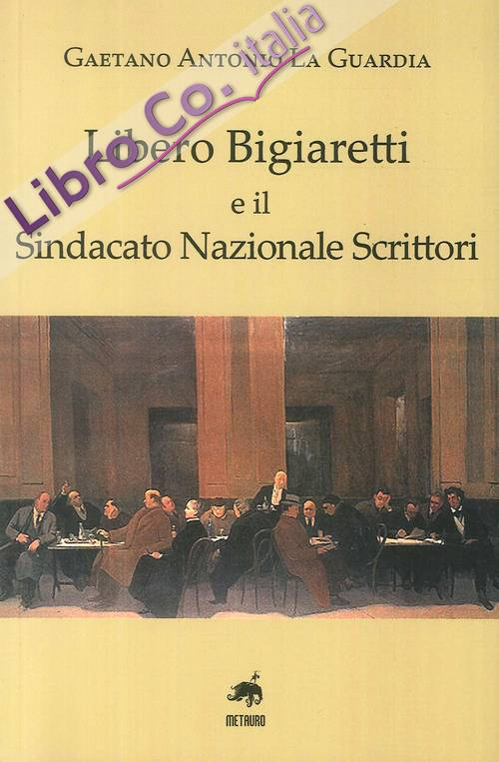 Libero Biagiaretti e il sindacato nazionale scrittori.