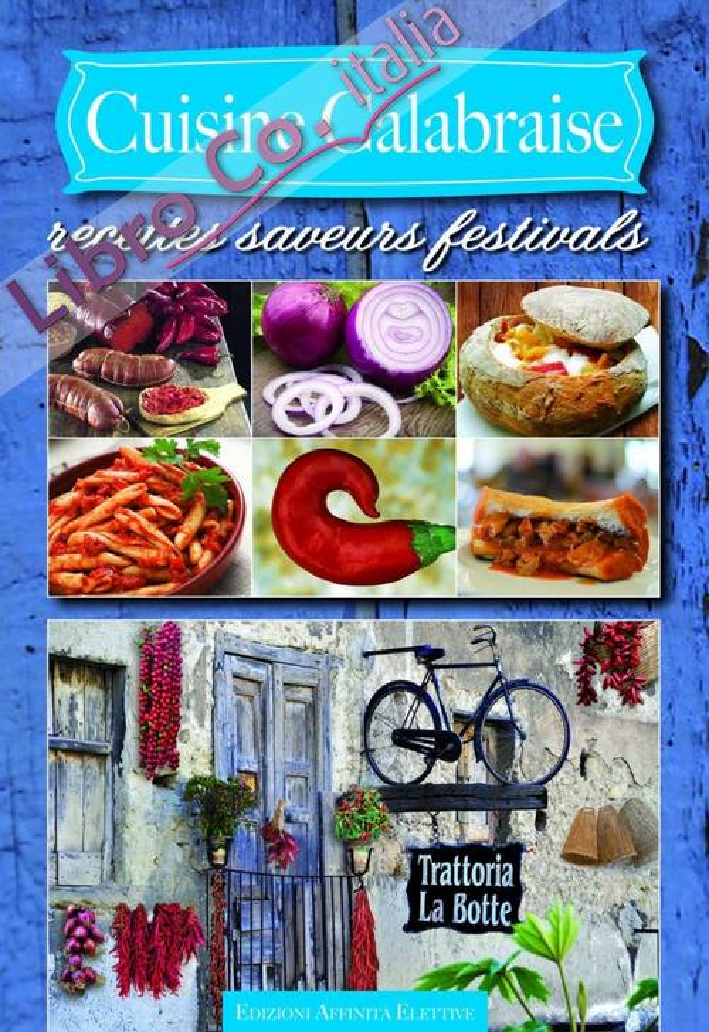 Cuisine calabraise. Recettes saveurs festivals.
